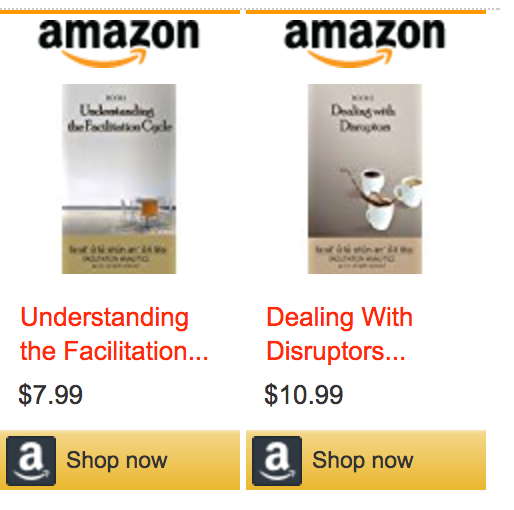 Click links to buy Understanding the Facilitation Cycle or Dealing with Disruptors at Amazon.